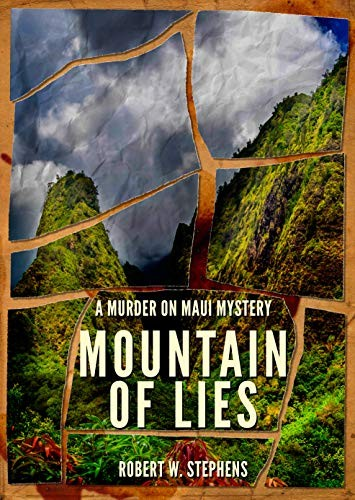 Mountain of Lies by Robert W. Stephens