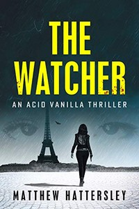 The Watcher by Matthew Hattersley