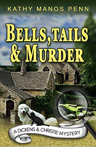 Bells, Tails & Murder by Kathy Manos Penn