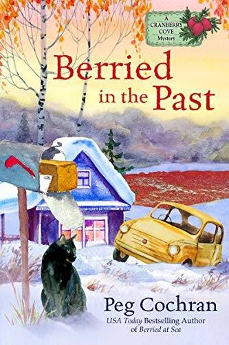 Berried in the Past by Peg Cochran