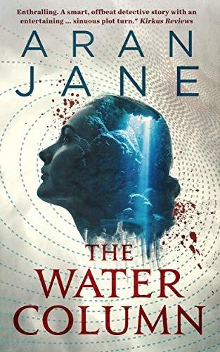 The Water Column by Aran Jane
