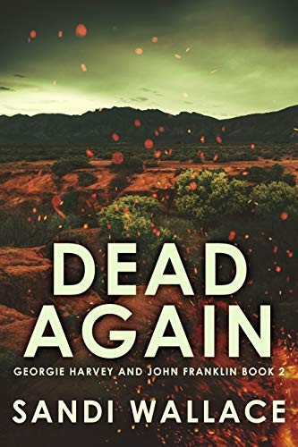 Dead Again by Sandi Wallace