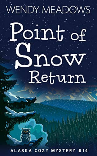Point of Snow Return by Wendy Meadows