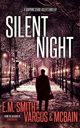 Silent Night by E. M. Smith, L. T. Vargus and Tim McBain