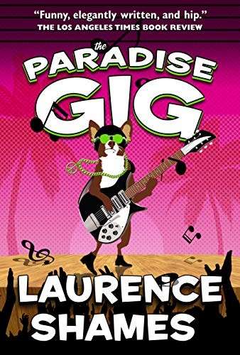The Paradise Gig by Laurence Shames