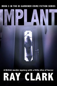 Implant by Ray Clark