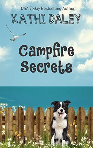 Campfire Secrets by Kathi Daley