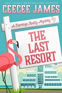 The Last Resort by CeeCee James
