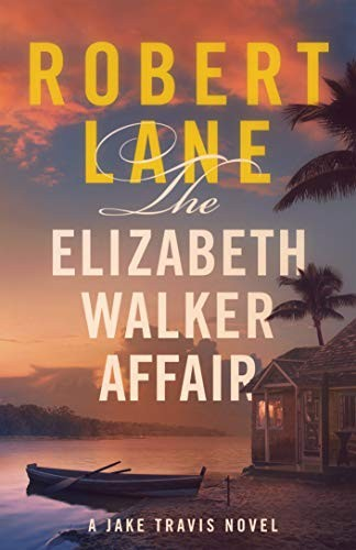 The Elizabeth Walker Affair by Robert Lane
