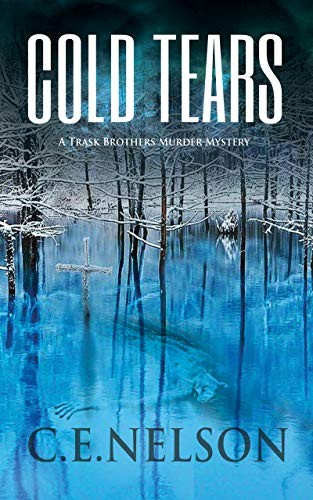Cold Tears by C. E. Nelson