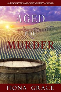 Aged for Murder by Fiona Grace