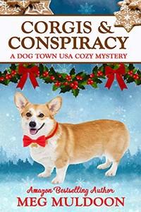Corgis & Conspiracy by Meg Muldoon