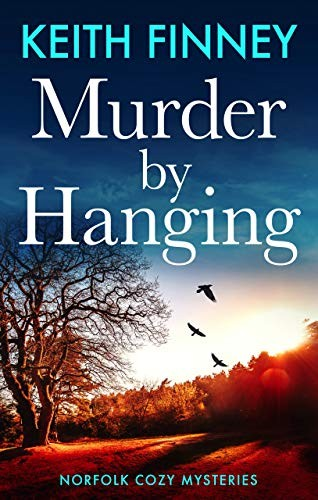 Murder by Hanging by Keith Finney