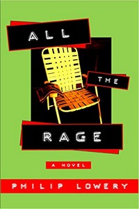 All the Rage by Philip Lowery