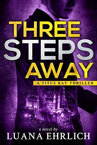 Three Steps Away by Luana Ehrlich