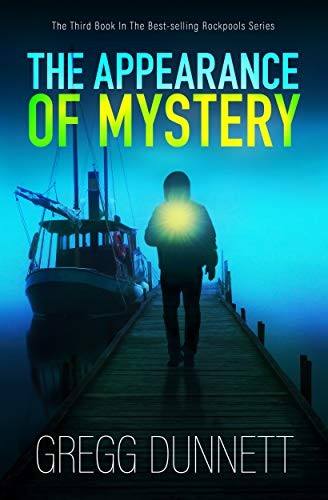 The Appearance of Mystery by Gregg Dunnett