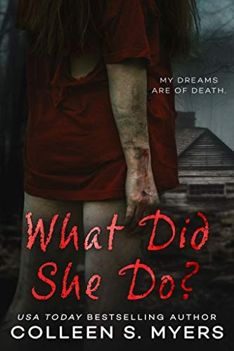 What Did She Do? by Colleen S. Myers