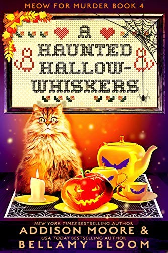 A Haunted Hallow-Whiskers by Addison Moore and Bellamy Bloom