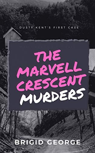The Marvell Crescent Murders by Brigid George