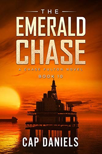 The Emerald Chase by Cap Daniels