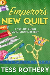 Emperor's Quilt by Tess Rothery