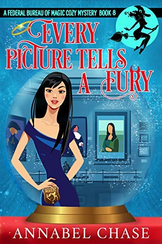 Every Picture Tells a Fury by Annabel Chase