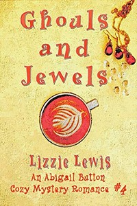 Ghouls and Jewels by Lizzie Lewis