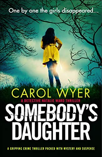 Somebody's Daughter by Carol Wyer