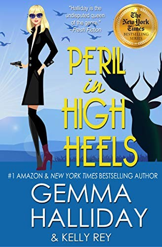 Peril in High Heels by Gemma Halliday and Kelly Rey