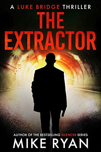 The Extractor by Mike Ryan