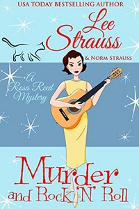 Murder and Rock 'n' Roll by Lee Strauss