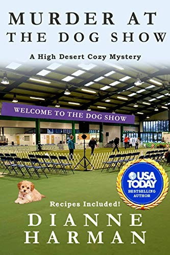 Murder at the Dog Show by Dianne Harman