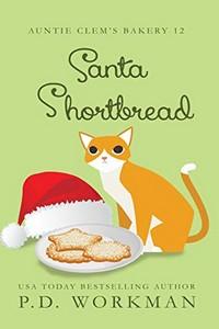 Santa Shortbread by P. D. Workman