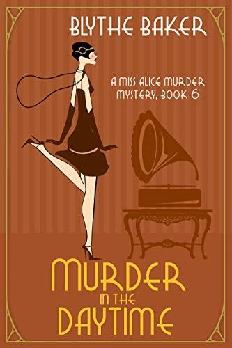 Murder in the Daytime by Blythe Baker