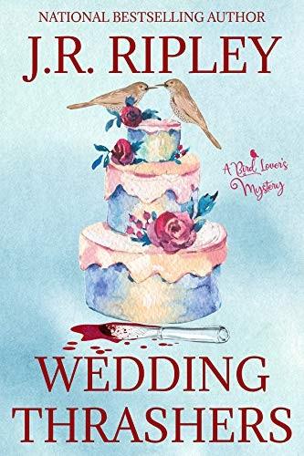 Wedding Thrashers by J. R. Ripley