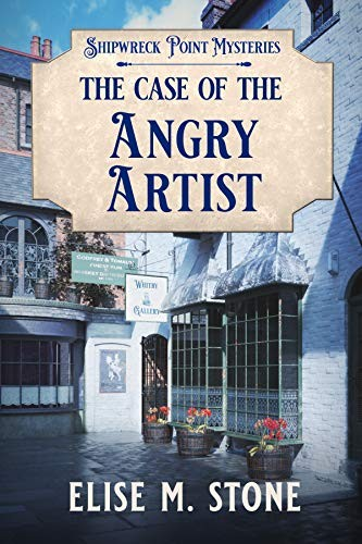 The Case of the Angry Artist by Elise M. Stone