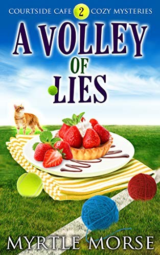 A Volley of Lies by Myrtle Morse