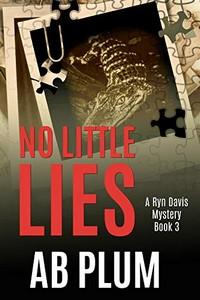 No Little Lies by A. B. Plum