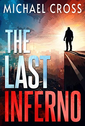 The Last Inferno by Michael Cross