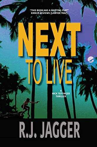 Next To Live by R. J. Jagger