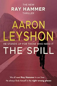 The Spill by Aaron Leyshon