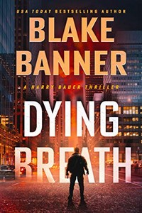 Dying Breath by Blake Banner