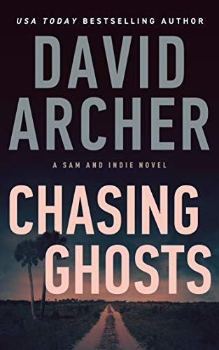Chasing Ghosts by David Archer