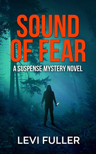 Sound of Fear by Levi Fuller