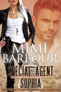 Special Agent Sophia by Mimi Barbour