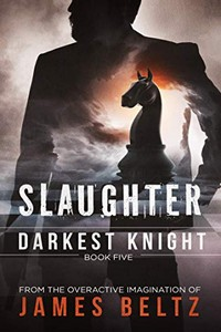 Slaughter by James Beltz