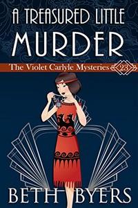 A Treasured Little Murder by Beth Byers