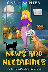 News and Nectarines by Carly Winter