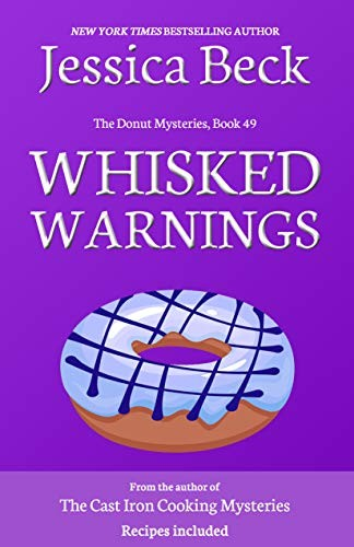 Whisked Warnings by Jessica Beck