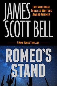 Romeo's Stand by James Scott Bell